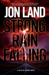Strong Rain Falling | Land, Jon | Signed First Edition Book