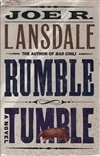 Lansdale, Joe R. - Rumble Tumble (Signed First Edition)