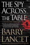 Lancet, Barry | Spy Across the Table, The | Signed First Edition Book