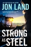 Strong As Steel by Jon Land | Signed First Edition Book