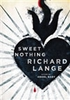 Sweet Nothing | Lange, Richard | Signed First Edition Book