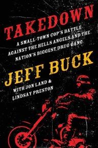 Takedown by Jon Land, Jeff Buck & Lindsay Preston