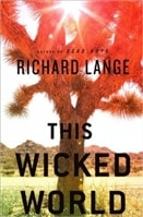This Wicked World | Lange, Richard | Signed First Edition Book