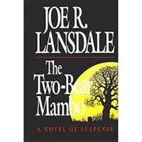 Two-Bear Mambo, The | Lansdale, Joe R. | Signed First Edition Book