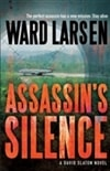 Larsen, Ward | Assassin's Silence | Signed First Edition Book
