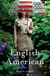 Larkin, Alison - English American, The (First Edition)