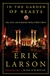 In the Garden of Beasts | Larson, Erik | Signed First Edition Book