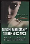Girl Who Kicked the Hornet's Nest, The | Larsson, Stieg | First UK Edition Book