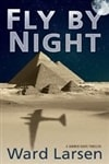 Larsen, Ward | Fly By Night | Signed First Edition Book