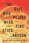 Girl Who Played with Fire, The | Larsson, Stieg | First Edition Book