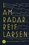 I Am Radar | Larsen, Reif | Signed First Edition Book