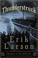 Thunderstruck | Larson, Erik | Signed First Edition Book