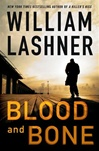 Blood and Bone | Lashner, William | Signed First Edition Book