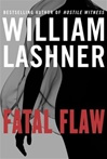 Fatal Flaw | Lashner, William | Signed First Edition Book