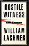 Lashner, William | Hostile Witness | Signed First Edition Book