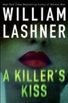Killer's Kiss, A | Lashner, William | Signed First Edition Book