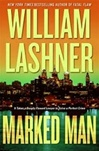 Marked Man | Lashner, William | Signed First Edition Book