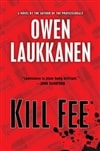 Kill Fee by Owen Laukkanen | Signed First Edition Book