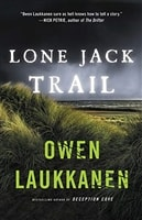 Laukkanen, Owen | Lone Jack Trail | Signed First Edition Book