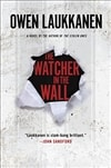 Laukkanen, Owen | Watcher in the Walll, The | Signed First Edition Book