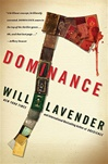 Dominance | Lavender, Will | Signed First Edition Book