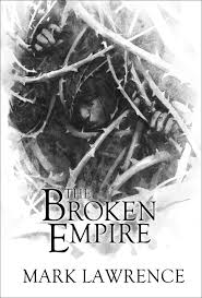 The Broken Empire by Mark Lawrence