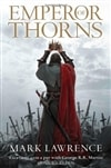 Lawrence, Mark - Emperor of Thorns, The (Signed UK LTD)
