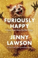 Furiously Happy | Lawson, Jenny | Signed First Edition Book