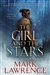 Lawrence, Mark | Girl and the Stars, The | Signed First Edition Book