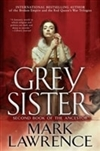 Grey Sister | Lawrence, Mark | Signed First Edition Book