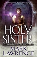 Holy Sister | Lawrence, Mark | Signed First Edition Book