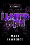 Limited Wish | Lawrence, Mark | Signed First Edition Book