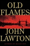 Lawton, John - Old Flames (First Edition)