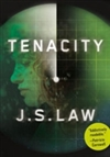 Tenacity | Law, J.S. | Signed First Edition Book