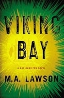 Viking Bay | Lawson, M.A. (Lawson, Mike) | Signed First Edition Book