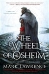 Lawrence, Mark | Wheel of Osheim, The | Signed First Edition Book