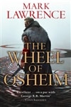 Wheel of Osheim: The Red Queen's War | Lawrence, Mark | Signed First UK Edition Book