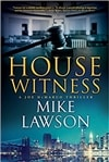 Lawson, Mike | House Witness | Signed First Edition Book