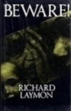 Laymon, Richard - Beware! (Signed UK Edition)