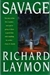 Savage | Laymon, Richard | First Edition Book
