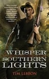 Lebbon, Tim | Whisper of Southern Lights, A | First Edition Trade Paper Book