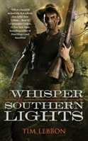 A Whisper of Southern Lights by Tim Lebbon