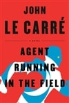 Agent Running in the Field  | Le Carre, John | Signed First Edition Book