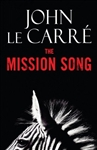 Mission Song, The | Le Carre, John | Signed First Edition Book