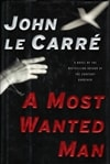 Most Wanted Man, A | Le Carre, John | Signed First Edition Book