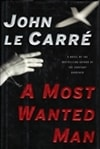 Le Carre, John - A Most Wanted Man (Signed First Edition)