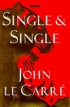 Single & Single | Le Carre, John | Signed First Edition Book