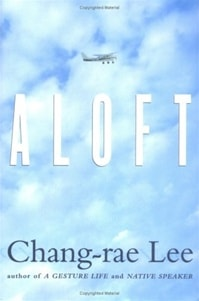 Aloft | Lee, Chang-Rae | Signed First Edition Book