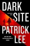Lee, Patrick | Dark Site | Signed First Edition Copy