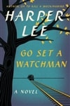 Lee, Harper - Go Set A Watchman (First Edition Book)